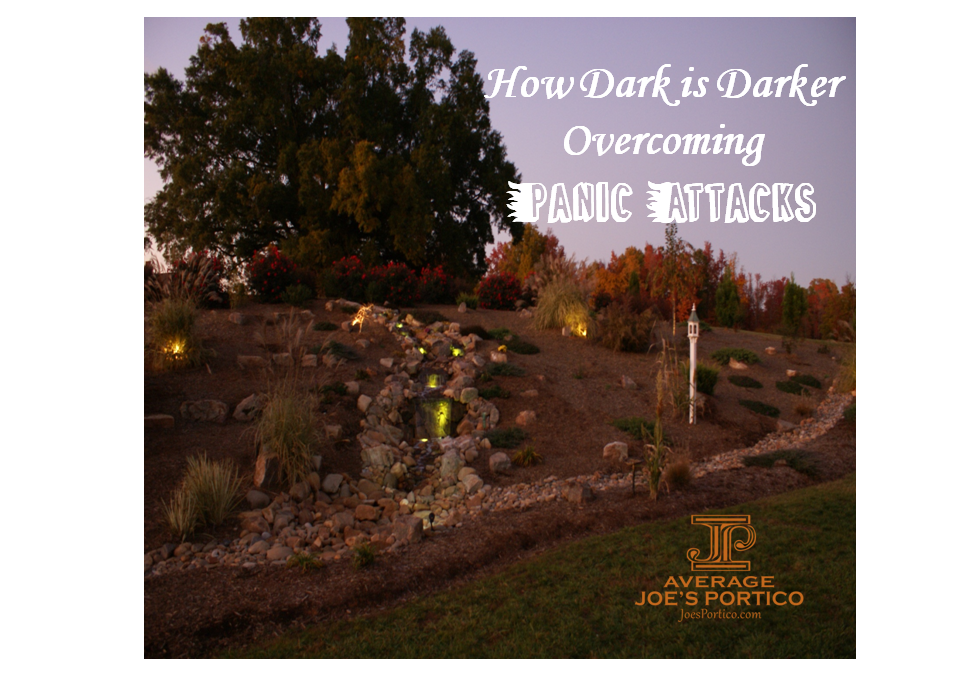 How dark is darker? Overcoming Panic Attacks