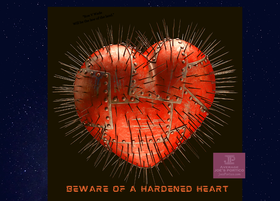 Beware of a Hardened Heart